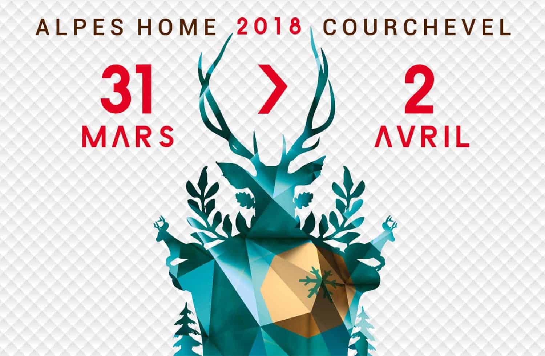 Salon Alpes Home 2018 à Courchevel - Le RDV déco & archi des amoureux de la montagne